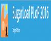 SugarLoafPLoP 2016: