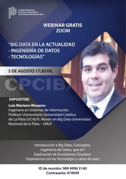 """Este 5 de agosto, """"Big Data en la actualidad - Ingeniería de Datos - Tecnologías"""""""